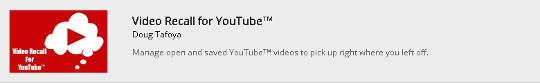 Video Recall For YouTube on the Chrome Store